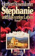 Stephanie und das vorige Leben - Herbert Rosendorfer