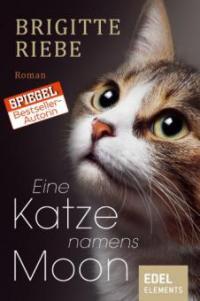 Eine Katze namens Moon - Brigitte Riebe