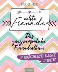 Echte Freunde - Elise de Rijck