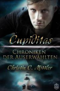 Chroniken der Auserwählten - Christin C. Mittler