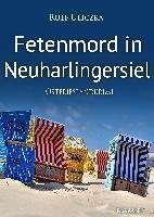 Fetenmord in Neuharlingersiel. Ostfrieslandkrimi - Rolf Uliczka