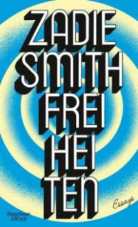Freiheiten - Zadie Smith