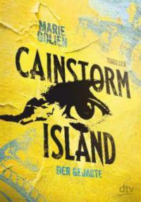 Cainstorm Island - Der Gejagte - Marie Golien