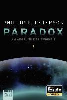 Paradox - Am Abgrund der Ewigkeit - Phillip P. Peterson