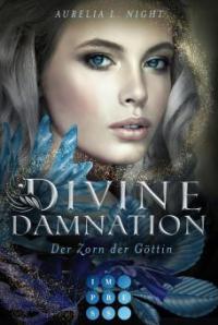 Divine Damnation 3: Der Zorn der Göttin - Aurelia L. Night