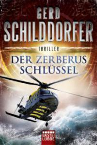 Der Zerberus-Schlüssel - Gerd Schilddorfer