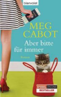 Aber bitte für immer - Meg Cabot