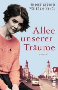 Allee unserer Träume - Ulrike Gerold, Wolfram Hänel