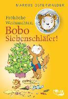 Fröhliche Weihnachten, Bobo Siebenschläfer! - Markus Osterwalder