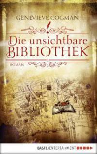 Die unsichtbare Bibliothek - Genevieve Cogman