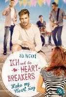 Ich und die Heartbreakers - Make my heart sing - Ali Novak