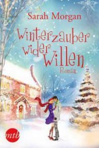Winterzauber wider Willen - Sarah Morgan