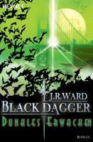 Black Dagger 06. Dunkles Erwachen - J. R. Ward