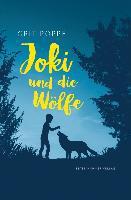 Joki und die Wölfe - Grit Poppe