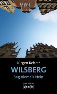 Wilsberg - Sag niemals Nein - Jürgen Kehrer