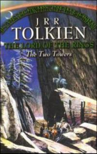 The Lord of the Rings 2. The Two Towers - John Ronald Reuel Tolkien