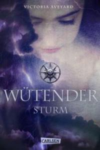 Wütender Sturm - Victoria Aveyard