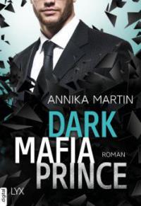 Dark Mafia Prince - Annika Martin