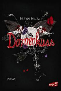 Dornenkuss - Bettina Belitz