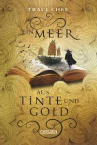 Das Buch von Kelanna, Band 1: Ein Meer aus Tinte und Gold - Traci Chee