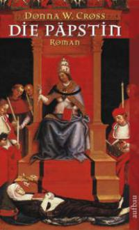 Die Päpstin - Donna Woolfolk Cross