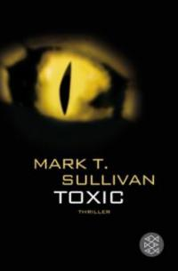 http://www.amazon.de/Toxic-Biss-Feuer-H%C3%B6lle-Thriller/dp/3596660963/ref=sr_1_1?ie=UTF8&qid=1384359525&sr=8-1&keywords=toxic