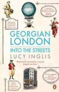 Georgian London - Lucy Inglis