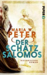 Der Schatz Salomos - Maria W. Peter