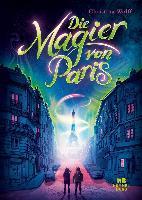 Die Magier von Paris - Christina Wolff