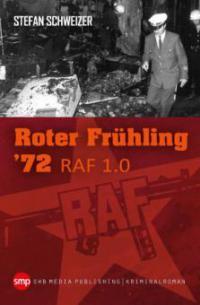 Roter Frühling 72 - Stefan Schweizer