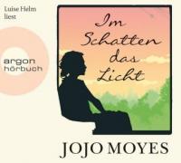 Im Schatten das Licht, 7 Audio-CDs - Jojo Moyes