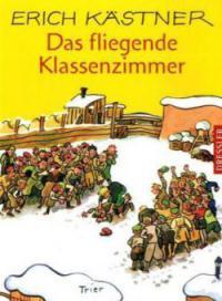 Das fliegende Klassenzimmer - Erich Kästner