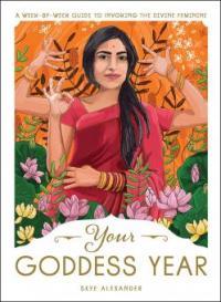 Your Goddess Year - Skye Alexander