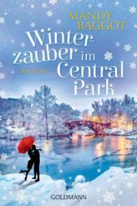 Winterzauber im Central Park - Mandy Baggot