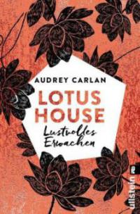 Lotus House - Lustvolles Erwachen - Audrey Carlan