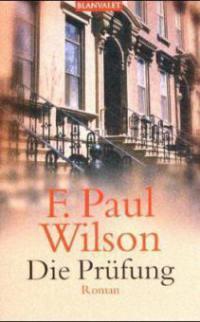 Die Prüfung - F. Paul Wilson