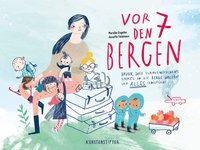 Vor den 7 Bergen - Annette Feldmann, Mareike Engelke
