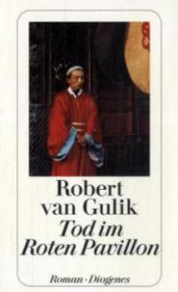 Tod im Roten Pavillon - Robert van Gulik