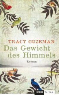 Das Gewicht des Himmels - Tracy Guzeman