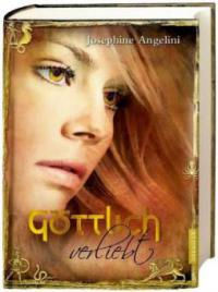 Göttlich verliebt - Josephine Angelini