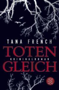 Totengleich - Tana French