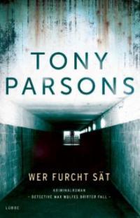 Wer Furcht sät - Tony Parsons