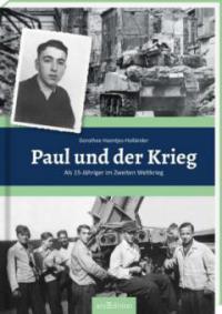 Paul und der Krieg - Dorothee Haentjes-Holländer
