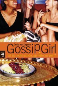 Gossip Girl 1 - Cecily  von Ziegesar