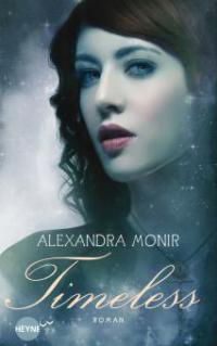 Timeless - Alexandra Monir