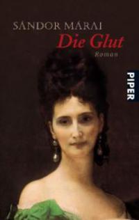 Die Glut - Sandor Marai