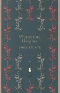 Wuthering Heights - Emily Brontë