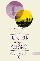 Überleben ist ein guter Anfang - Andrea Ulmer
