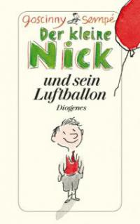 Der kleine Nick und sein Luftballon - René Goscinny, Jean-Jacques Sempé