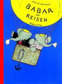 Babar auf Reisen - Jean de Brunhoff